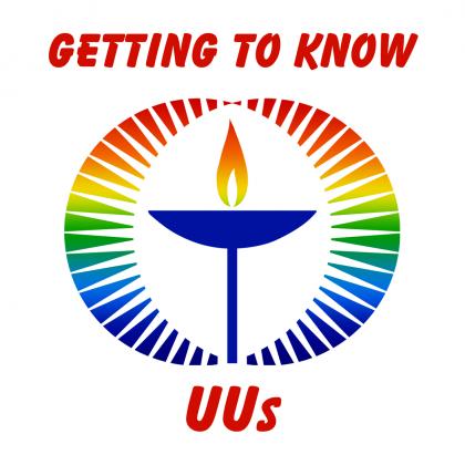 Getting to Know UU's and Membership Ingathering