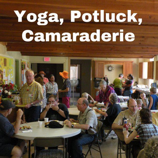 Yoga, Potluck, Camaraderie