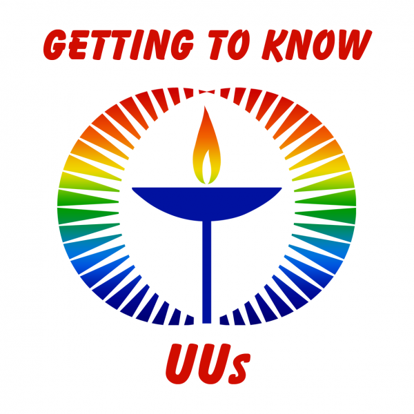 March 4 - Getting to Know UUs