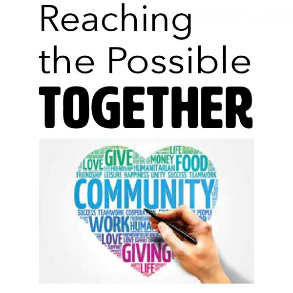 Reaching the Possible Together